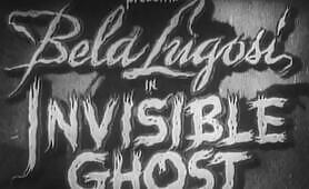 Invisible Ghost starring Bela Lugosi