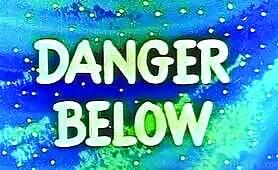 CB07- PR- Danger Below