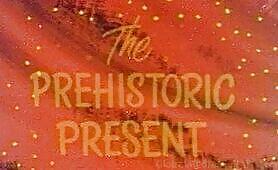 CB05-PR- The Prehistoric Present- PREVIEW