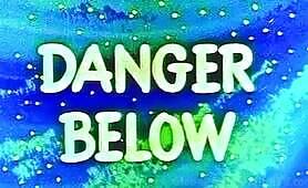 CB07-PR- Danger Below- PREVIEW